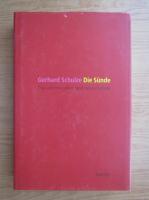 Anticariat: Gerhard Schulze - Die Sunde