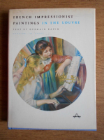 Anticariat: Germain Bazin - French impressionist paintings in the Louvre
