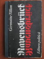 Anticariat: Germaine Tillion - Ravensbruck