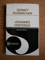 Anticariat: Gernot Nussbacher - Johannes Honterus. Viata si opera sa in imagini