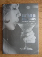 Anticariat: Gerogios Andritsos - Urban cocktails