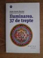 Anticariat: Geshe Sonam Rinchen - Iluminarea. 37 de trepte