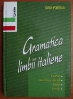 Anticariat: Geta Popescu - Gramatica limbii italiene