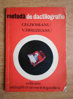Gh. Bosianu - Metoda de dactilografie