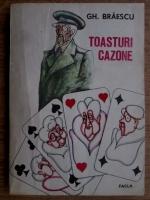 Anticariat: Gh. Braescu - Toasturi cazone