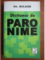 Anticariat: Gh. Bulgar - Dictionar de paronime