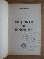 Gh. Bulgar - Dictionar de sinonime (cu autograful autorului)
