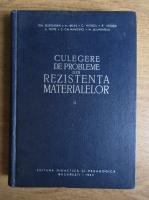 Anticariat: Gh. Buzdugan, Aurel Beles, Camil Mitescu - Culegere de probleme din rezistenta materialelor (Volumul 2)