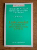 Gh. Chivu - Limba romana de la primele texte pana la sfarsitul secolului al XVIII-lea. Variantele stilistice