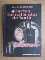 Anticariat: Gh. Constantinescu - Cartea turnatorului de fonta (1949)