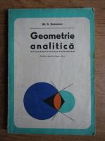 Gh. D. Simionescu - Geometrie analitica. Manual pentru clasa a XI-a