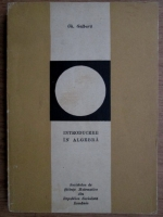 Gh. Galbura - Introducere in algebra