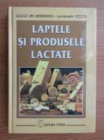 Anticariat: Gh. Georgescu - Laptele si produsele lactate