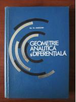 Gh. Gheorghiu - Geometrie analitica si diferentiala