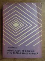 Gh. I. Mitrofan - Generatoare de impulsuri si de tensiune liniar variabila