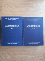 Gh. Ionescu Sisesti - Agrotehnica (2 volume)