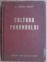 Gh. Ionescu Sisesti - Cultura porumbului