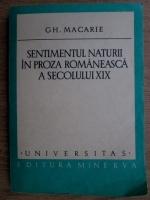 Gh. Macarie - Sentimentul naturii in proza romaneasca a secolului XIX