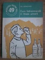Gh. Mamularu - Cura hidrominerala in litiaza urinara
