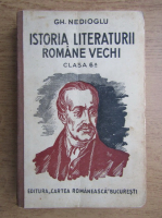Gh. Nedioglu - Istoria literaturii romane vechi (1930)