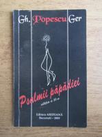 Anticariat: Gh. Popescu Ger - Psalmii papadiei