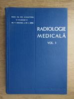 Anticariat: Gh. Schmitzer - Radiologie medicala (volumul 1)