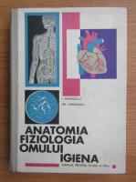 Anticariat: Gh. Tanasescu - Anatomia, fiziologia, igiena omului. Manual pentru clasa a VII-a (1969)