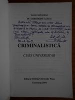 Gheorghe Alecu - Criminalistica (Autograf)
