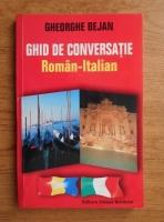 Anticariat: Gheorghe Bejan - Ghid de conversatie roman-italian
