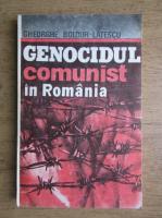 Gheorghe Boldur Latescu - Genocidul comunist in Romania (volumul 1)