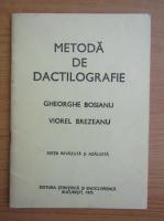 Anticariat: Gheorghe Bosianu - Metoda de dactilografie