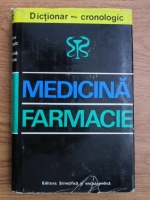 Gheorghe Bratescu - Dictionar cronologic de medicina si farmacie