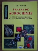 Gheorghe Budoi - Tratat de agrochimie