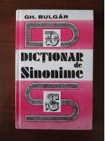 Anticariat: Gheorghe Bulgar - Dictionar de sinonime