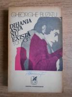 Anticariat: Gheorghe Buzatu - Dihania asta nu exista
