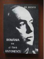 Anticariat: Gheorghe Buzatu - Romania cu si fara Antonescu