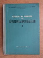 Anticariat: Gheorghe Buzdugan - Culegere de probleme din rezistenta materialelor (volumul 1)