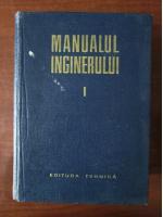 Anticariat: Gheorghe Buzdugan - Manualul inginerului, volumul 1. Matematica, Fizica