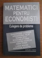 Gheorghe Cenusa - Matematici pentru economisti. Culegere de probleme