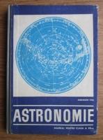 Gheorghe Chis - Astronomie. Manual pentru clasa a XII-a