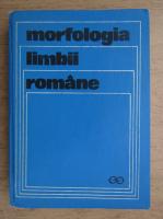 Gheorghe Constantinescu Dobridor - Morfologia limbii romane