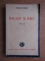 Gheorghe Cosbuc - Balade si idile 1883-1890 (1942)