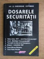 Anticariat: Gheorghe Cotoman - Dosarele securitatii