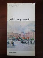 Gheorghe Crutzescu - Podul Mogosoaei