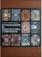 Anticariat: Gheorghe Curinschi Vorona - Introducere in arhitectura comparata