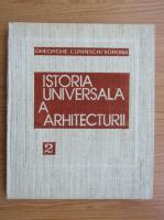 Anticariat: Gheorghe Curinschi Vorona - Istoria universala a arhitecturii (volumul 2)