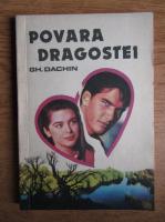 Gheorghe Dachin - Povara dragostei