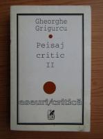 Anticariat: Gheorghe Grigurcu - Peisaj critic (volumul 2)