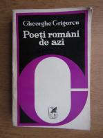Anticariat: Gheorghe Grigurcu - Poeti romani de azi