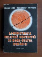 Gheorghe I. Bodea - Administratia militara horthysta in nord vestul Romaniei (Septembrie-Noiembrie 1940)